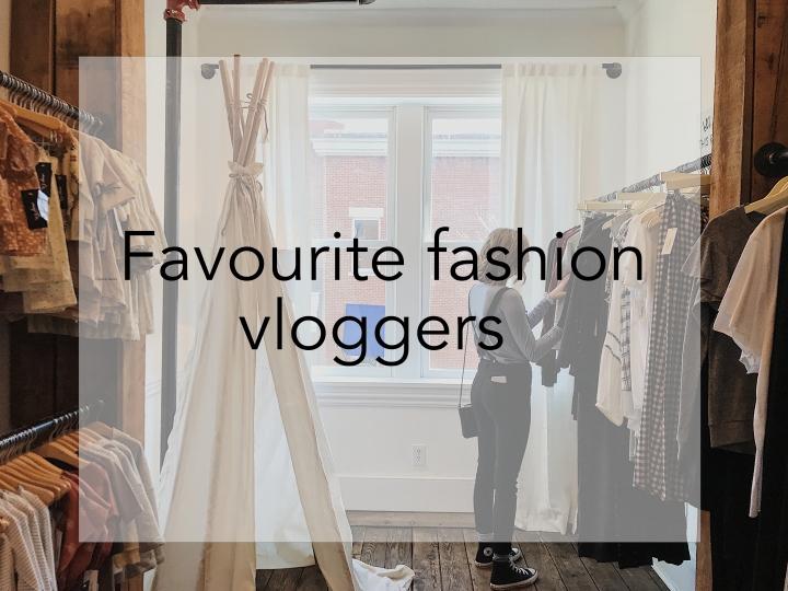 Модните влогърки, които следя редовно вYouTube